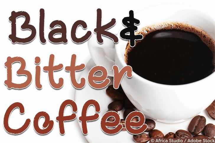 Black and Bitter Coffee шрифт скачать бесплатно