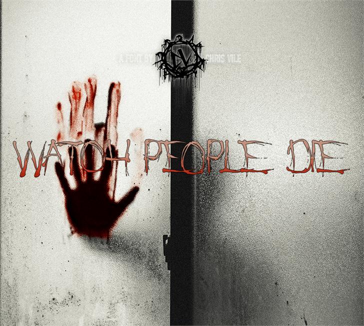 Watch People Die шрифт скачать бесплатно