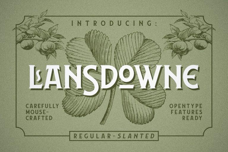 Lansdowne шрифт скачать бесплатно