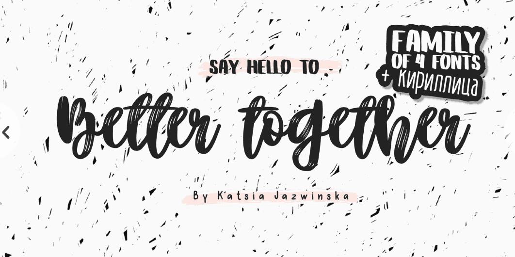 Better Together шрифт скачать бесплатно